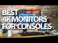 Best 4K Monitors for Xbox One & PS4 2019
