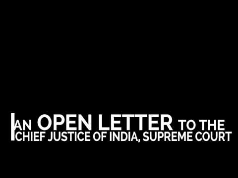 An Open Letter To The Chief Justice of India, Supreme Court