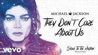 Michael Jackson - They Don't Care About Us (Official Audio) Special Edition Album