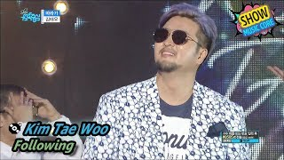 [Comeback Stage] KIM TAE WOO - Following, 김태우 - 따라가 Show Music core 20170708