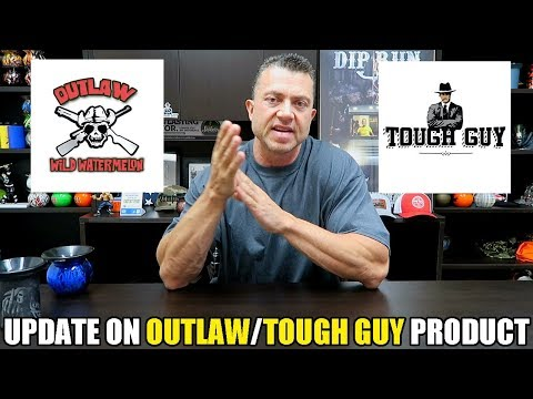 Update on Outlaw/Tough Guy Product!