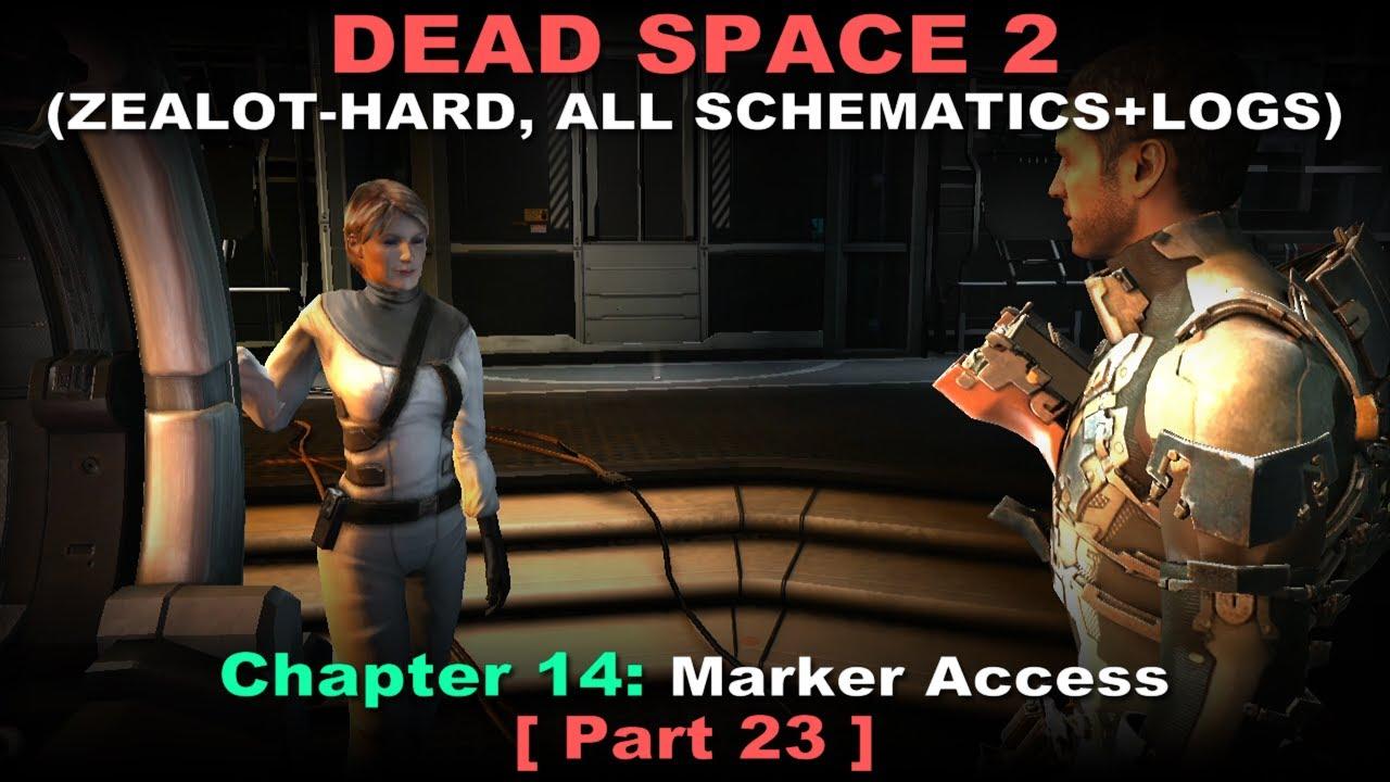 Dead Space 2 Walkthrough 23 ( Zealot-Hard, All schematics ...
