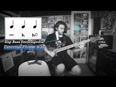 Essential Phrase #35 - Slap Bass Encyclopedia