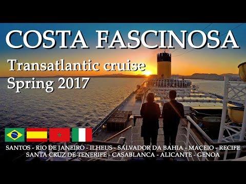 Costa Fascinosa TransAtlantic cruise 2017
