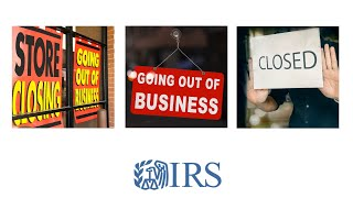 Here's What To Do if You Must Close Your Business