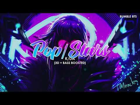 [3D+BASS BOOSTED] K/DA - POP/STARS (FT. (G)I-DLE, MADISON BEER & JAIRA BURNS)   bumble.bts