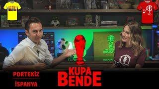Kupa Bende I Dünya Kupası: Portekiz - İspanya