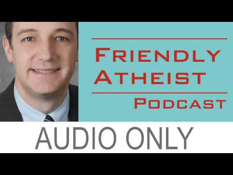 Attorney David Niose, on Legal Issues Affecting Young Atheists - EP. 70