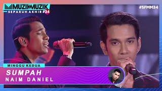 Sumpah - Naim Daniel | #SFMM34