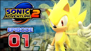 Sonic Adventure 2 - Super Sonic Playthrough - Part 1 - City Escape