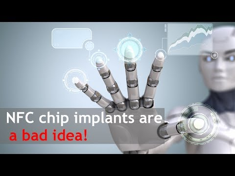 NFC chip implants are a bad idea