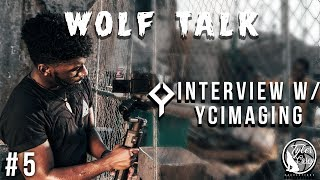 Wolf Talk-Ycimaging Getting started shooting Music Videos and building his Youtube