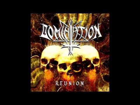 Domination - Reunion (Full Album, 2017)