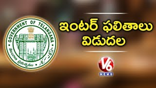 TS Inter Results 2019 LIVE | Telangana Intermediate Results Release | V6 News