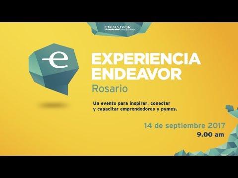 Experiencia Endeavor Rosario 2017 - Emisión en vivo