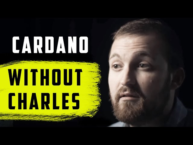 Can Cardano Survive Without Charles Hoskinson ?