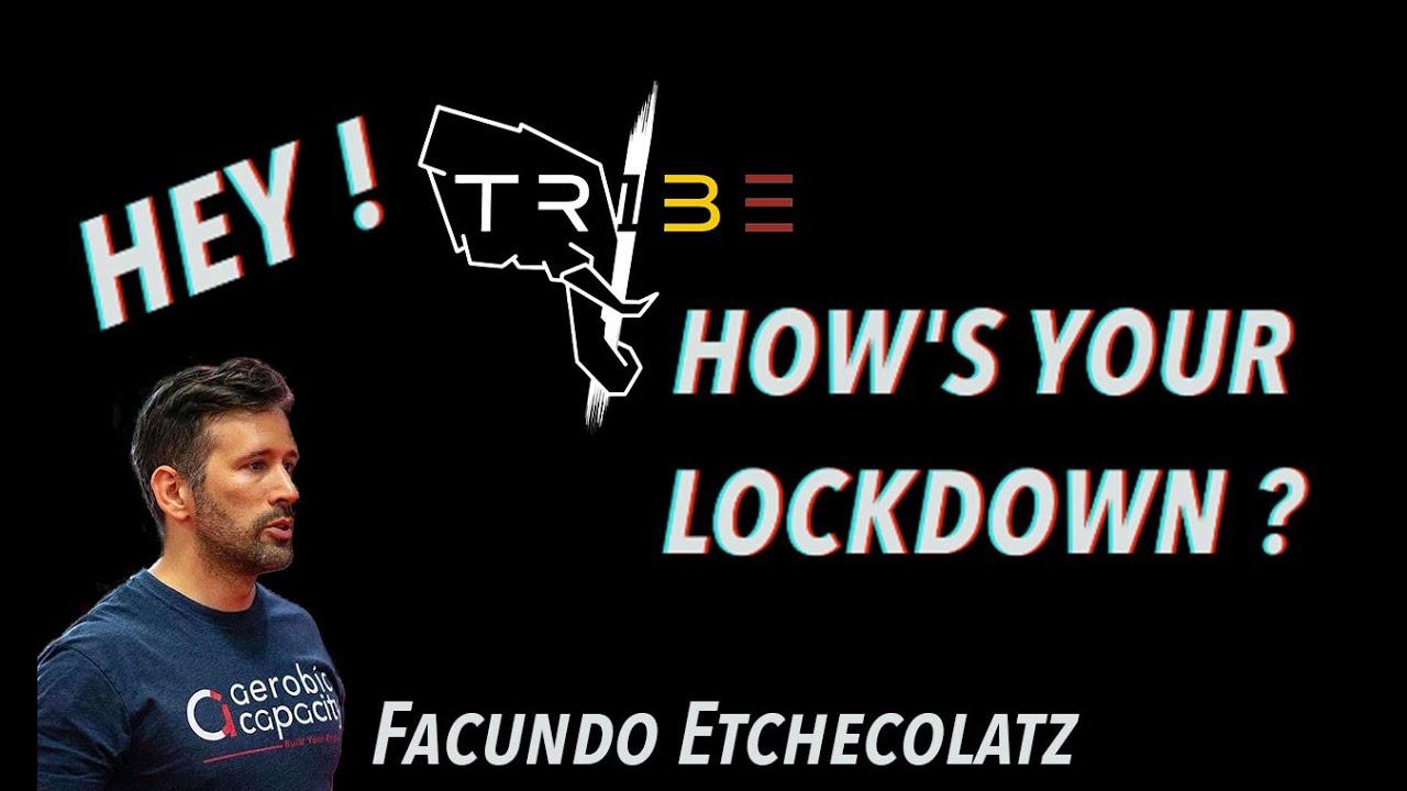 Hey TriBE ! How's your Lockdown ? #4 Facundo Etchecolatz