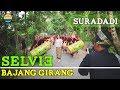 SELVIE BARENG!! GENDANG BELEQ BAJANG GIRANG SURADADI