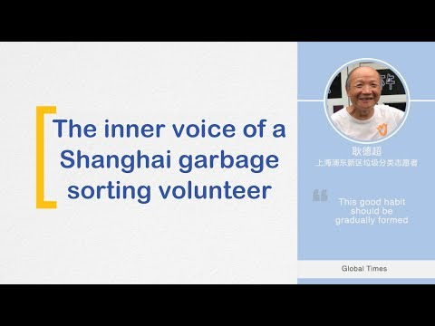The inner voice of a Shanghai garbage sorting volunteer