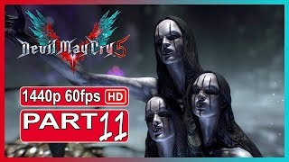 Devil May Cry 5 - Walkthrough Gameplay Part 11 PC Ultra Settings |Full Game|