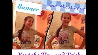 Your Channel Profile Pic, Banner, and About Page: Youtube Tips and Tricks Episode #2~AlexiLou42 Thumbnail