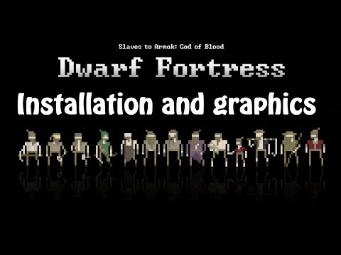 Let's Learn: Dwarf Fortress (01) - Installation, graphics, sound and all that jazz
