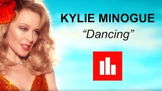 Kylie Minogue - DANCING [Lyrics]