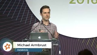 Structuring Apache Spark 2.0: SQL, DataFrames, Datasets And Streaming  - by Michael Armbrust
