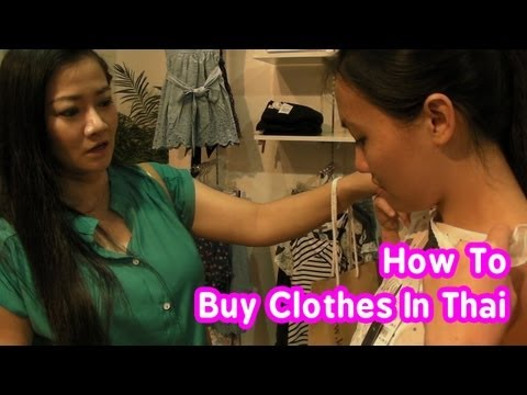 Learn Thai : How to buy clothes in Thailand