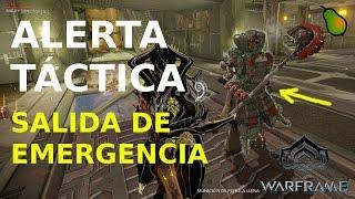 Warframe ALERTA TÁCTICA Salida de Emergencia. Segundo Evento.