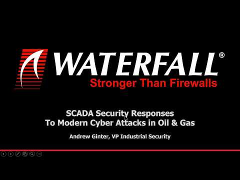 SCADA Security Responses to Modern Cyber Attacks in Oil Gas webinar
