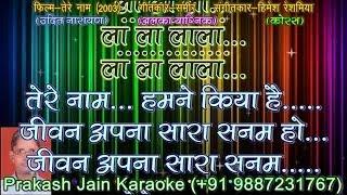 Tere Naam Humne Kiya Hai +Chorus (2 Stanzas) Demo Karaoke With Hindi Lyrics (By Prakash Jain)