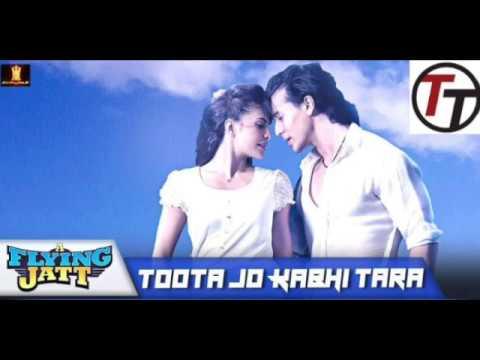 Toota Jo Kabhi Tara a flying Jatt Ringtones