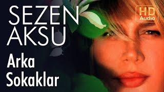 Sezen Aksu - Arka Sokaklar (Official Audio)