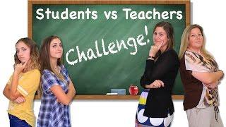 Students vs Teachers Challenge | Brooklyn and Bailey