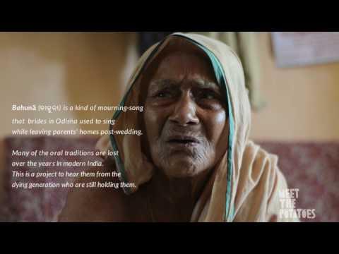 Oral histories of Odisha: Bahuna (kandana) gita