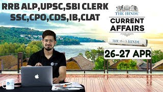 CURRENT AFFAIRS | THE HINDU | 26th -27th April | UPSC,RRB,SBI CLERK/IBPS,SSC,CLAT & OTHERS