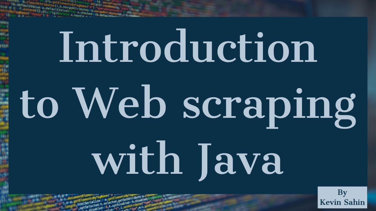 Introduction to Web Scraping with Java | Java Tutorial | Web Scraping  Tutorial