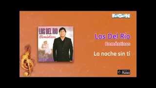 Los del Río / Románticos - La noche sin tí