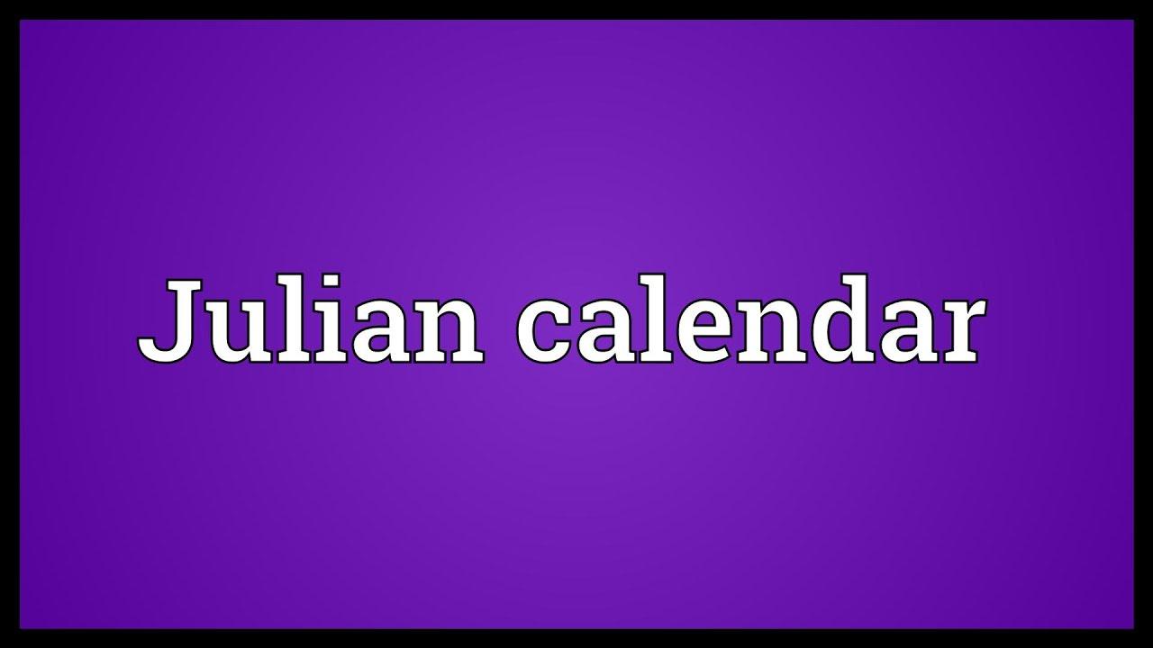 Julian Leap Year Calendar : Julian calendar meaning youtube