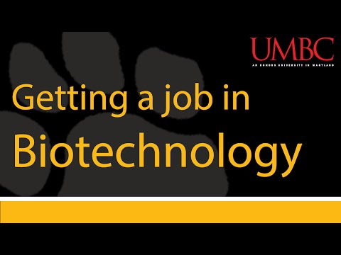 Getting a Job in Biotechnology