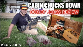 Cabin Chucks Down And Box Of Jerks