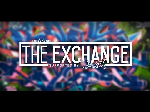 RAWS | THE EXCHANGE feat. DATER