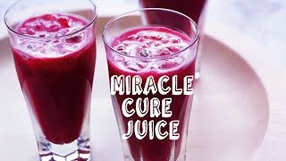 How to prepare MIRACLE CURE JUICE