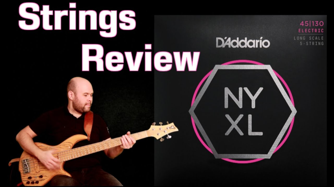 addario brand new NYXL Bass strings exclusive review ...