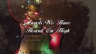 Relient K - Angels We Have Heard On High [Lyric Video]