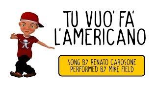 Mike Field Tu Vuo Fa L Americano With English Translation From True Stories Album