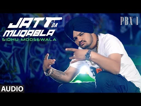 Jatt Da Muqabala Full Audio | PBX 1 | Sidhu Moose Wala | Latest Punjabi Songs 2018