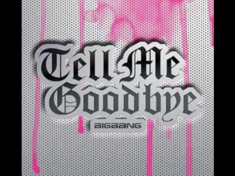 Tell Me Goode Remix  Big Bang