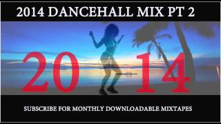 2014 DANCEHALL MIX PT 2